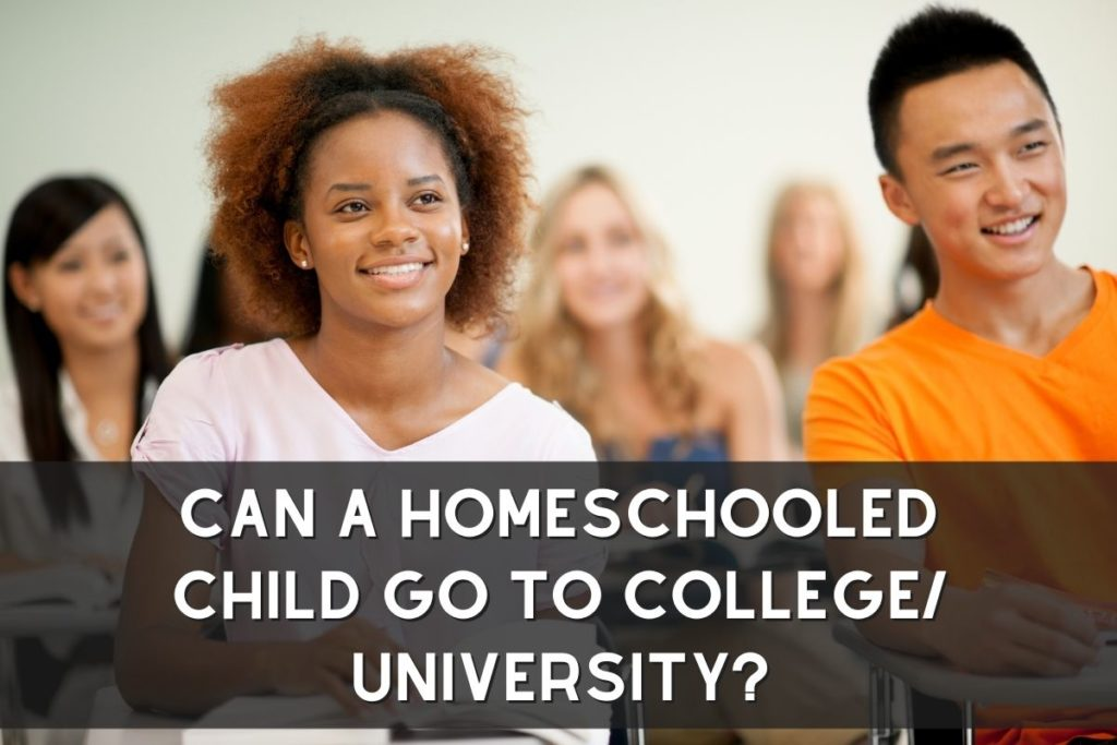 Can A Homeschooled Child Go To College/ University?